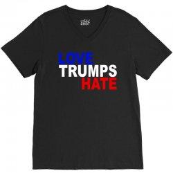 love trumps hate vote for hillary V-Neck Tee | Artistshot