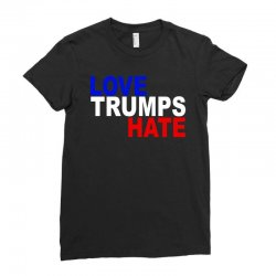 love trumps hate vote for hillary Ladies Fitted T-Shirt | Artistshot