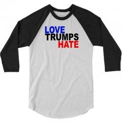 love trumps hate vote for hillary 3/4 Sleeve Shirt | Artistshot