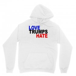 love trumps hate vote for hillary Unisex Hoodie | Artistshot