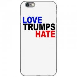 love trumps hate vote for hillary iPhone 6/6s Case | Artistshot