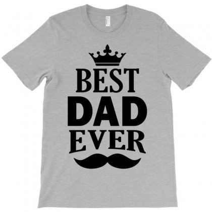 Best Dad Ever T-shirt Designed By Eugene