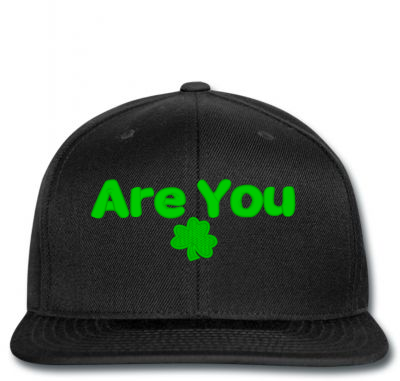 Are You Irish Snapback | Artistshot