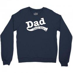 Dad Since 2014 Crewneck Sweatshirt   Artistshot