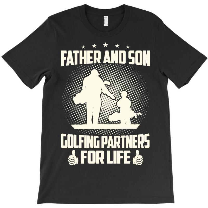 a576b9eb1 Custom Father And Son Golfing Partners - Dad Shirts T-shirt By ...