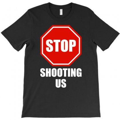 Stop Shooting Us - Black Lives Matter T-shirt Designed By Eugene
