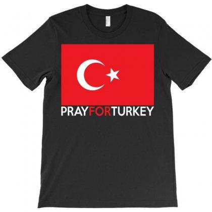 Pray For Turkey T-shirt Designed By Tshiart