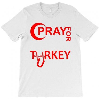 Pray For Turkey T-shirt Designed By Designbysebastian
