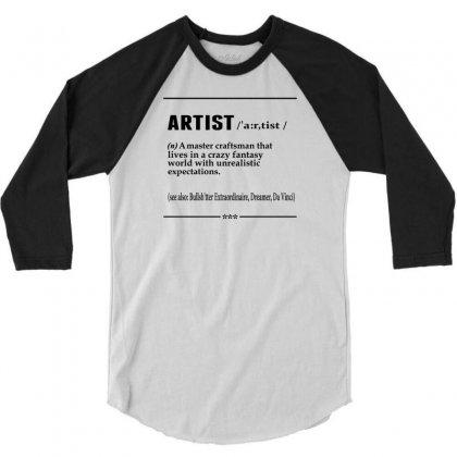 Artist Noun 3/4 Sleeve Shirt Designed By Designbysebastian
