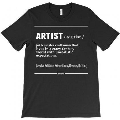 Artist Noun T-shirt Designed By Designbysebastian