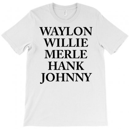 Waylon Jennings Merle Haggard Willie Nelson Hank Williams Johnny Cash Country Legend T-shirt Designed By Designbysebastian