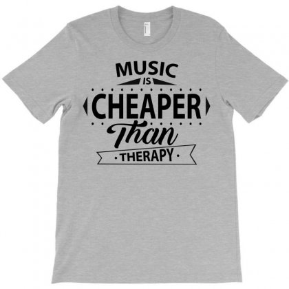 Music Is Cheaper Than Therapy T-shirt Designed By Designbysebastian