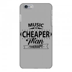 Music Is Cheaper Than Therapy iPhone 6 Plus/6s Plus Case | Artistshot
