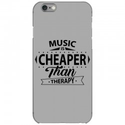 Music Is Cheaper Than Therapy iPhone 6/6s Case | Artistshot