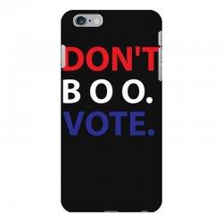 Dont Boo. Vote. iPhone 6 Plus/6s Plus Case | Artistshot