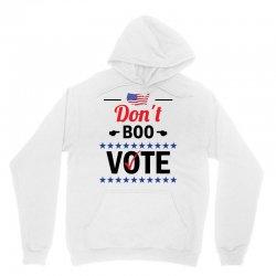 Dont Boo. Vote. Unisex Hoodie   Artistshot