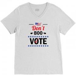Dont Boo. Vote. V-Neck Tee   Artistshot