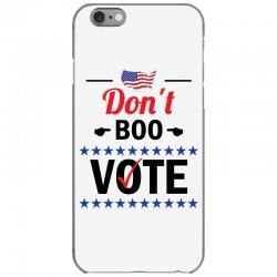 Dont Boo. Vote. iPhone 6/6s Case   Artistshot
