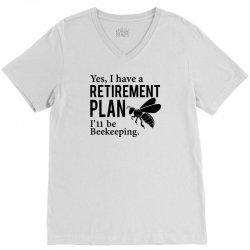 Yes I have a Retirement Plan V-Neck Tee   Artistshot