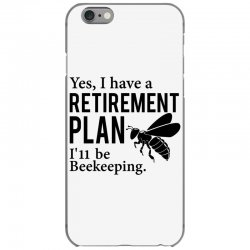 Yes I have a Retirement Plan iPhone 6/6s Case   Artistshot
