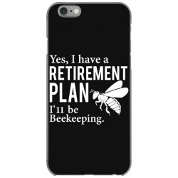 Yes I have a Retirement Plan iPhone 6/6s Case | Artistshot