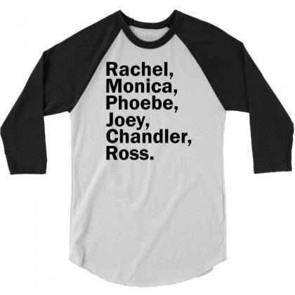 Rachel, Monica, Phoebe, Joey, Chandler,ross. 3/4 Sleeve Shirt Designed By Designbysebastian