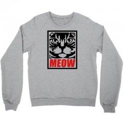 funny cat meow Crewneck Sweatshirt   Artistshot