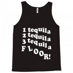 1 tequila 2 tequila 3 tequila floor Tank Top | Artistshot