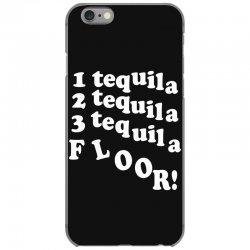 1 tequila 2 tequila 3 tequila floor iPhone 6/6s Case | Artistshot