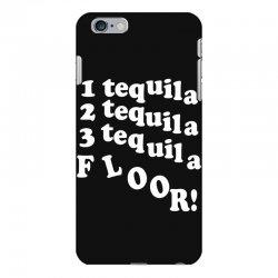 1 tequila 2 tequila 3 tequila floor iPhone 6 Plus/6s Plus Case | Artistshot