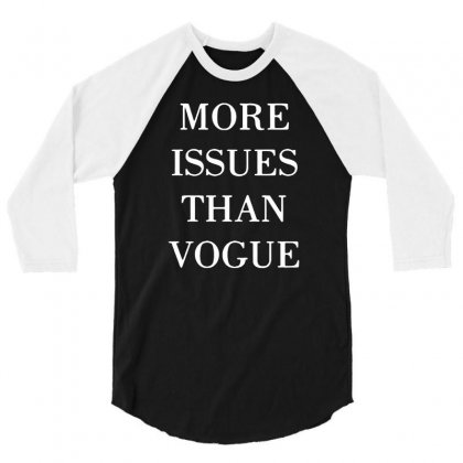 More Issues Than Vogue 3/4 Sleeve Shirt Designed By Gematees