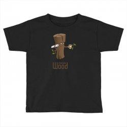 funny morning wood Toddler T-shirt | Artistshot