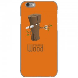 funny morning wood iPhone 6/6s Case | Artistshot