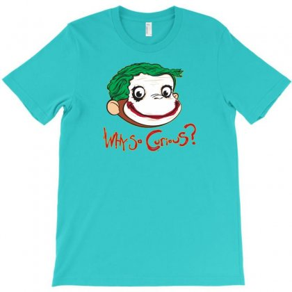 Why So Curious T-shirt Designed By Mdk Art