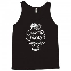 music is the universal language of mankind Tank Top | Artistshot