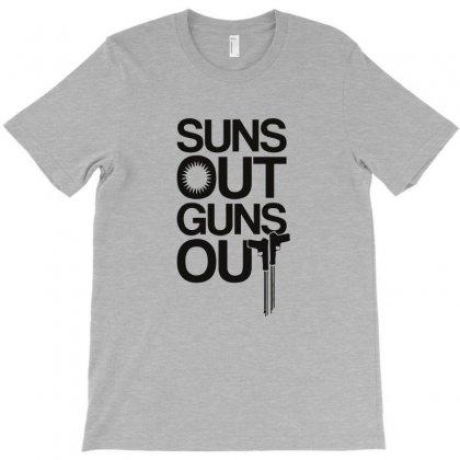 Suns Out Guns T-shirt Designed By Mdk Art