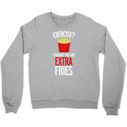 extra fries Crewneck Sweatshirt | Artistshot