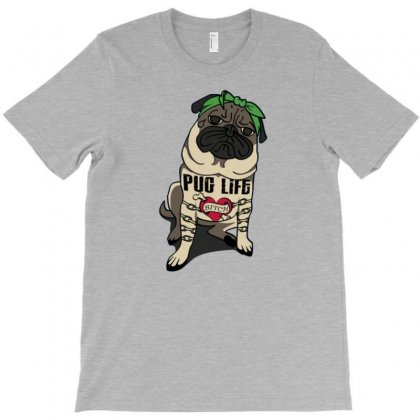 Pug Life Funny Bitch T-shirt Designed By Tonyhaddearts