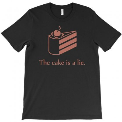 Cake Is A Lie T-shirt Designed By Gematees