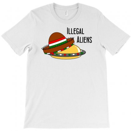 Illegal Aliens T-shirt Designed By Gematees