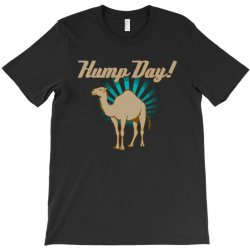 funny hump day camel T-Shirt | Artistshot