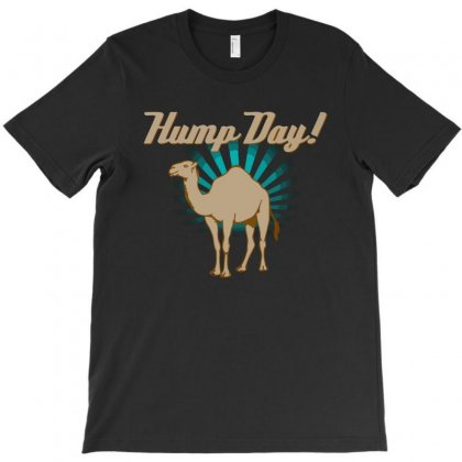 Funny Hump Day Camel T-shirt Designed By Gematees