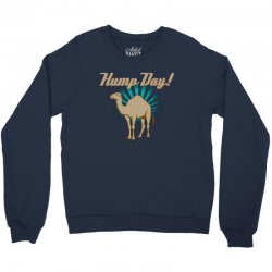 funny hump day camel Crewneck Sweatshirt | Artistshot