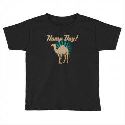 funny hump day camel Toddler T-shirt   Artistshot
