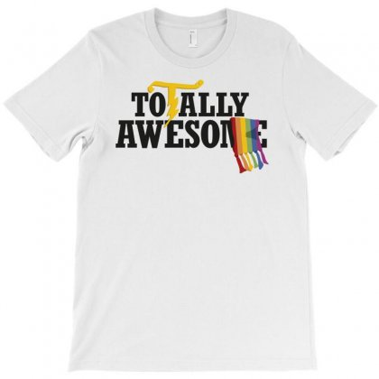 Totally Awesome T-shirt Designed By Tonyhaddearts