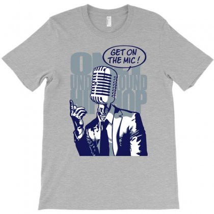 Get On The Mic T-shirt Designed By Gematees