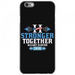 Stronger Together Hillary Clinton iPhone 6/6s Case   Artistshot