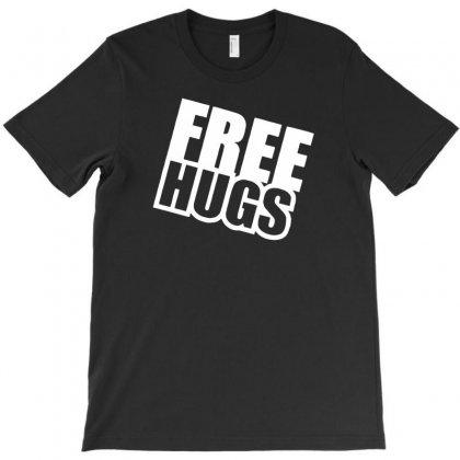 Free Hugs T-shirt Designed By Tonyhaddearts