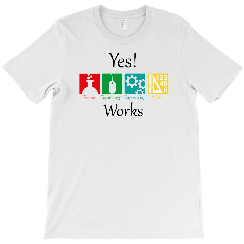 Yes Work Science T-shirt | Artistshot