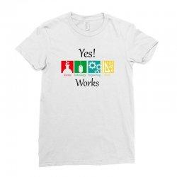 yes work science Ladies Fitted T-Shirt | Artistshot